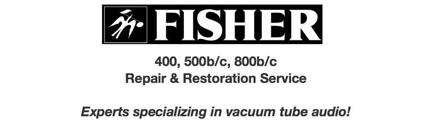 Fisher 500c stereo repair & restoration service